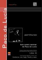 SOLO QUIERO CAMINAR - libro partituras - Paco de Lucía