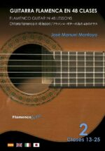 Flamenco Guitar in 48 lessons Video-2 by Jose Manuel Montoya