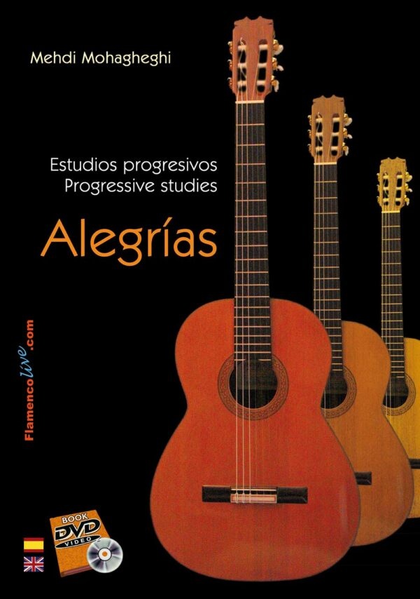 Estudios progresivos para Guitarra Flamenca. Alegrías