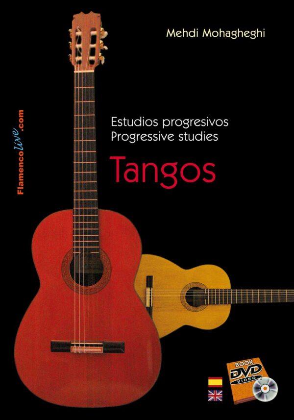 Tangos- Estudios progresivos para Guitarra Flamenca.