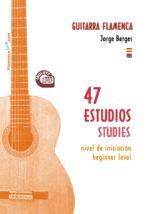 47 estudios para Guitarra Flamenca
