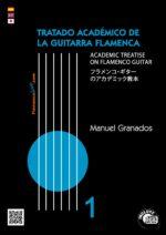 Tratado Académico de la Guitarra Flamenca Vol 1 - Manuel Granados