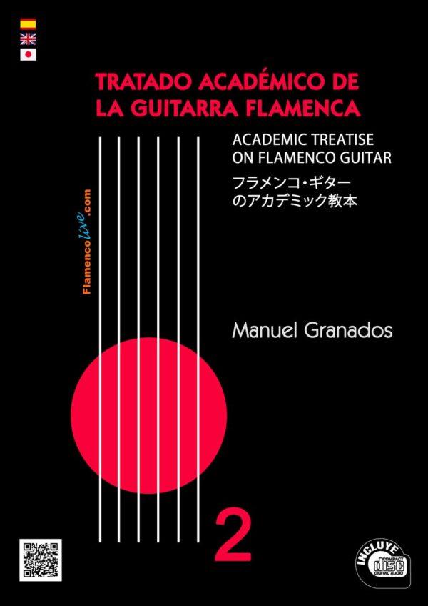 Tratado Académico de la Guitarra Flamenca Vol 2 - Manuel Granados