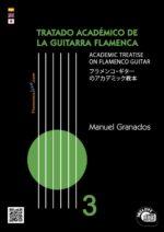 Tratado Académico de la Guitarra Flamenca Vol 3 - Manuel Granados