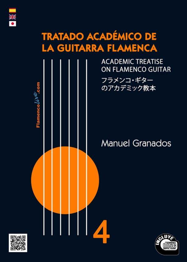 Tratado Académico de la Guitarra Flamenca Vol 4 - Manuel Granados