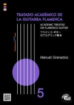 Tratado Académico de la Guitarra Flamenca Vol 5 - Manuel Granados