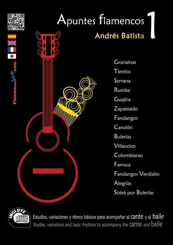 Apuntes Flamencos Vol 1, Andrés Batista
