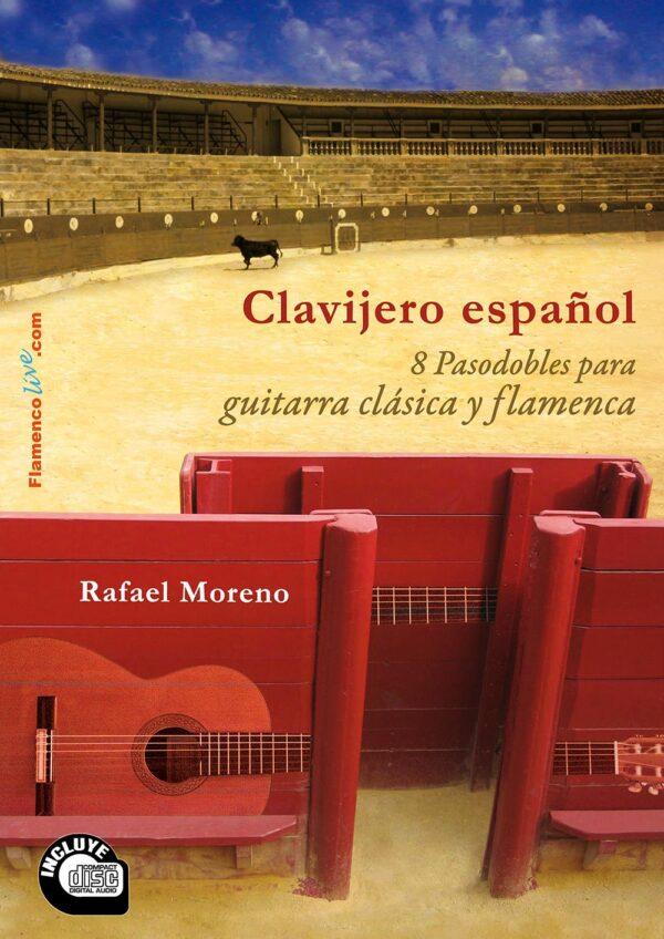 """Clavijero español- 8 pasodobles a la guitarra - Rafael Moreno"