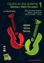 Dúos - España en dos guitarras (Volumen 1) - Sabicas y Mario Escudero - David Leiva