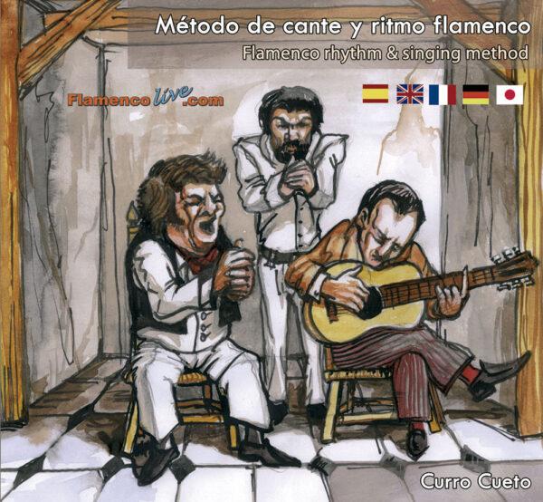 El Método de cante y ritmo flamenco, Curro Cueto