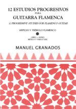 12 Estudios Progresivos para Guitarra Flamenca - Manuel Granados
