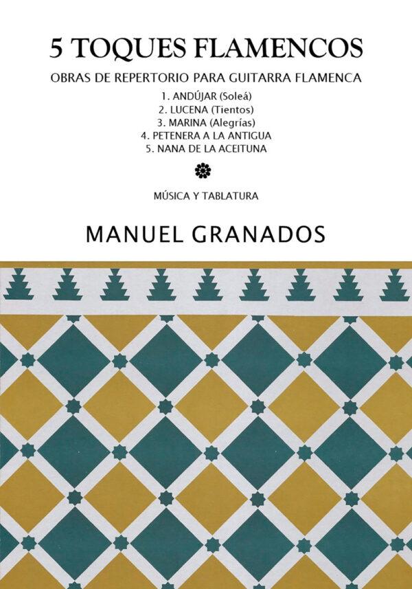 5 Toques Flamencos - Manuel Granados