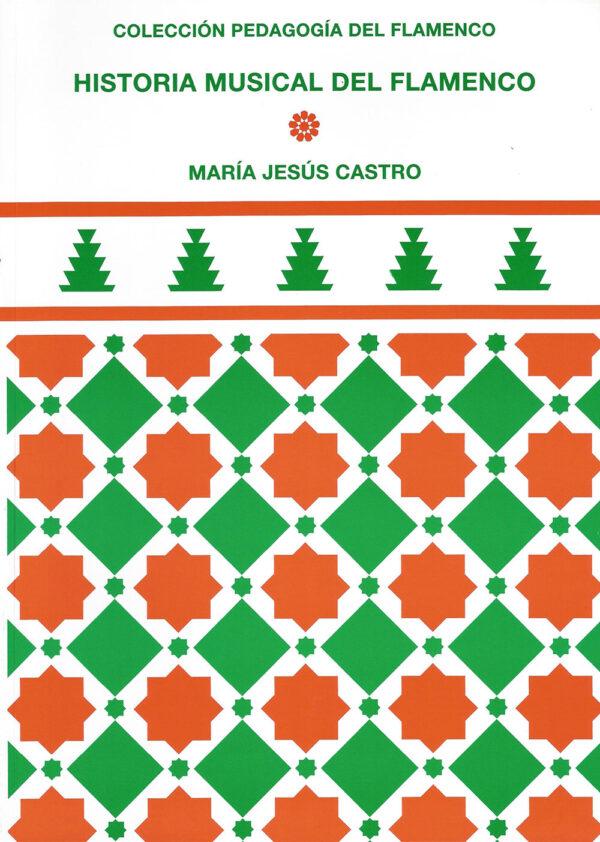 Historia Musical del Flamenco - María Jesús Castro