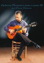 Guitarra Flamenca paso a paso - Técnica Básica III - Oscar Herrero